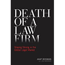 Death of a Law Firm: Staying Strong in the Global Legal Market