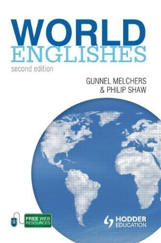 World Englishes (The English Language Series) 2nd (second) Edition by Melchers, Gunnel, Shaw, Philip published by Hodder Education (2011)