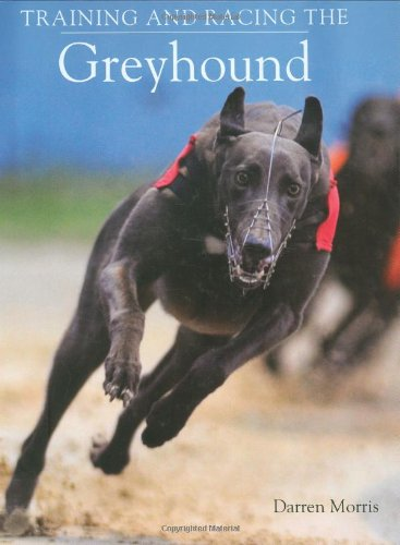 Training and Racing the Greyhound Cover Image