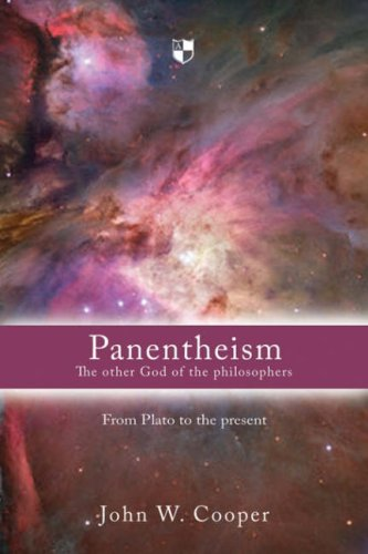 Panentheism: The Other God of the Philosophers di John W. Cooper