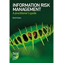 Information Risk Management: A Practitioner's Guide