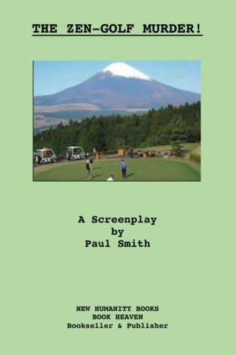 The Zen-Golf Murder! A Screenplay