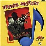 Songtexte von Frank Motley - Dual Trumpeter