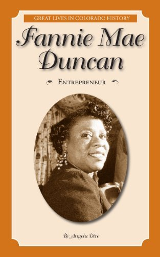 fannie-mae-duncan-entrepreneur-great-lives-in-colorado-history-by-angela-dire-2013-10-01