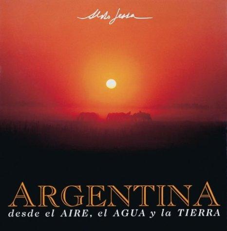Descargar Libro Argentina Desde El Aire, Agua y Tierra de Aldo Sessa