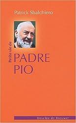 Petite vie de Padre Pio