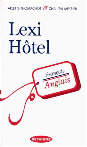 Lexi-hôtel. Français-anglais