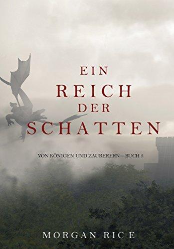 Ein Reich der Schatten (Von Königen Und Zauberern - Buch 5)