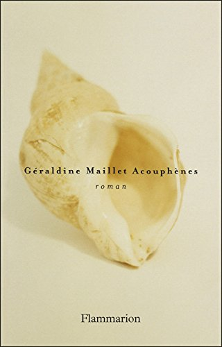 Acouphènes (LITTERATURE FRA) par Géraldine Maillet