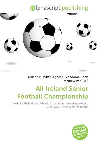 all-ireland-senior-football-championship-gaelic-football-gaelic-athletic-association-sam-maguire-cup