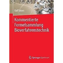 Kommentierte Formelsammlung Bioverfahrenstechnik