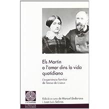 Els Martin o l'amor dins la vida quotidiana: L'experiència familiar de Teresa de Lisieux (Fil d'Ariadna)