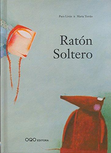 Raton Soltero (colección Q) por Paco Livan