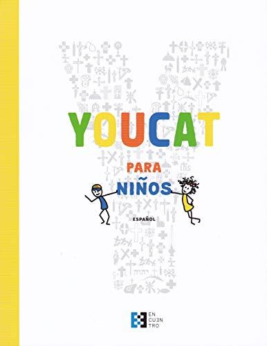 YouCat para niños. Catecismo de la Iglesia Católica para niños con sus padres