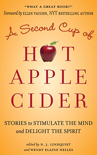 a-second-cup-of-hot-apple-cider-stories-to-stimulate-the-mind-and-delight-the-spirit-powerful-storie