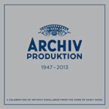 Archiv Produktion 1947-2013 - a Celebration of Artistic Excellence from the Home of Early Music