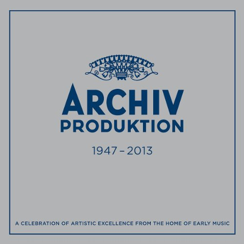 archiv-produktion-1947-2013-a-celebration-of-artistic-excellence-from-the-home-of-early-music