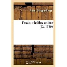 Essai sur le libre arbitre, (Éd.1886)