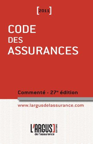 Code des assurances 2011 commenté par Jean Bigot