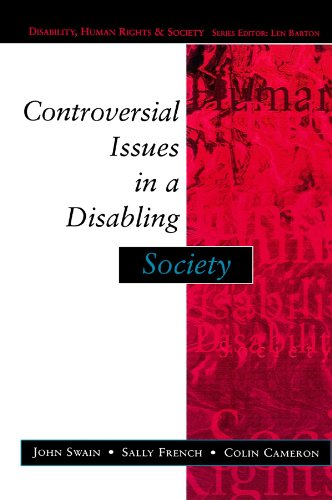 Controversial issues in a disabling society (Disability, Human Rights & Society)