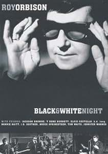 Roy Orbison: Black and White Night [DVD]