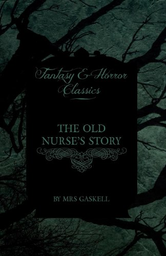 The Old Nurse's Story (Fantasy and Horror Classics) Cover Image