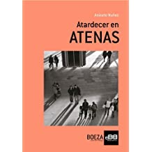 Atardecer en ATENAS (Spanish Edition)