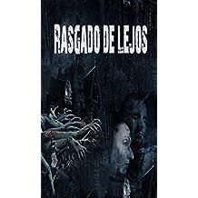 Rasgado de lejos BOOK 1 (Paranormal Romance, vampiros, zombis, suspenso romántico, Thriller)(BOOK 1)