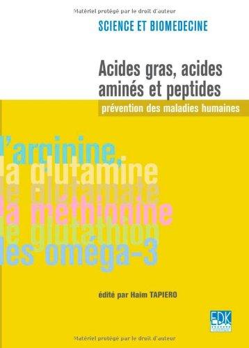 Acides gras, acides amins et peptides: prvention des maladies humaines