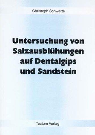 Untersuchung von Salzausblühungen auf Dentalgips und Sandstein
