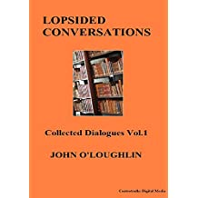 Lopsided Conversations (English Edition)