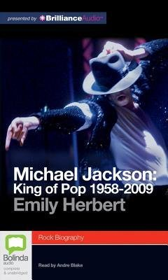 [(Michael Jackson: King of Pop 1958-2009)] [Author: Emily Herbert] published on (October, 2012)