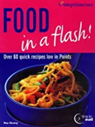 Weight Watchers Food in a Flash by Roz Denny (2004-01-05)