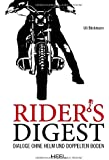 Rider's Digest: Dialoge ohne Helm und doppelten Boden