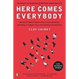 [(Here Comes Everybody: The Power of Organizing Without Organizations)] [Author: Clay Shirky] published on (March, 2009)