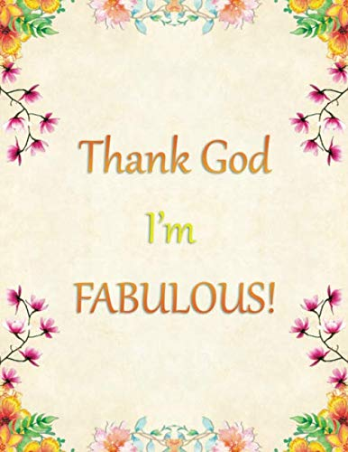 Thank God I\'m FABULOUS: Anxiety Management Journal | 3 Months Mood Tracking | Paper Workbook | Blank Notebook | Mental Log
