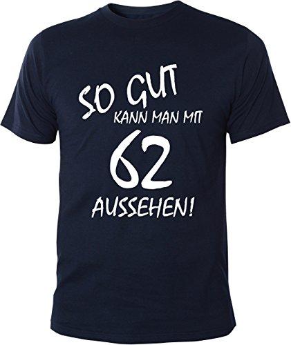 Mister Merchandise Cooles Herren T-Shirt So gut kann man mit 62 aussehen! Jahre Geburtstag Navy