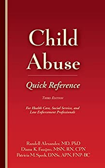Child Abuse Quick Reference 3e: For Health Care, Social Service, And Law Enforcement Professionals por Randell Alexander epub
