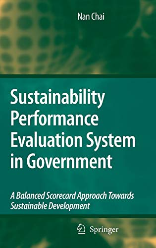 Sustainability Performance Evaluation System in Government: A Balanced Scorecard Approach Towards Sustainable Development