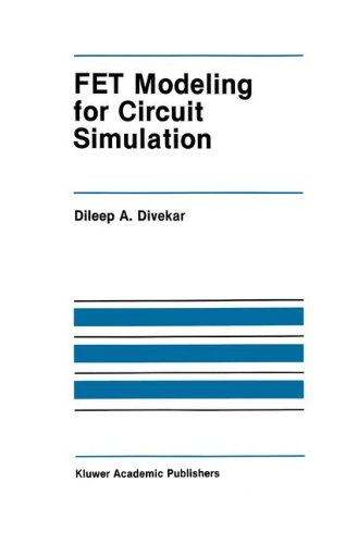 FET Modeling for Circuit Simulation (The Springer International Series in Engineering and Computer Science)