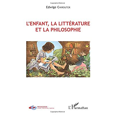 L'enfant, la littérature et la philosophie