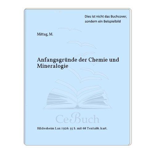 Anfangsgründe der Chemie und Mineralogie