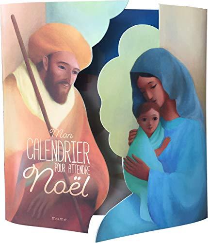 Mon calendrier pour attendre Noël : Avec 1 livret Préparons Noël au rythme de la Bible