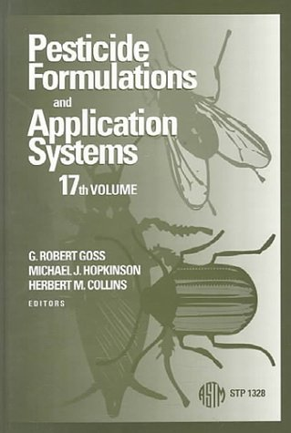 Pesticide Formulations & Application Systems: 17th Volume: 17 (STP) PDF Books
