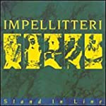 Stand in Line & Impellitteri