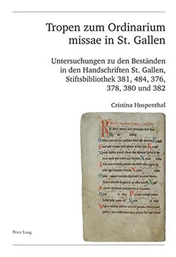 tropen-zum-ordinarium-missae-in-st-gallen-untersuchungen-zu-den-bestanden-in-den-handschriften-st-ga