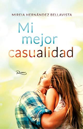 Mi mejor casualidad – Mireia Hernández Bellavista (Rom)  41YQ3H%2BVcJL