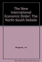 The New International Economic Order: The North-South Debate