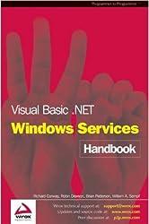 Visual Basic .NET Windows Services Handbook (Programmer to programmer)