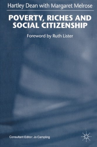 Poverty, Riches and Social Citizenship by Hartley Dean (1998-10-30)
